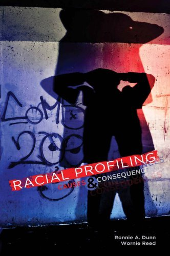 Read Online By Ronnie A. Dunn Racial Profiling: Causes and Consequences (1st Frist Edition) [Paperback] PDF