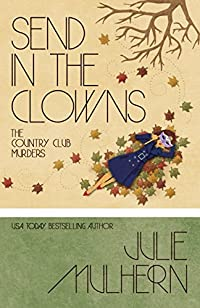 Send In The Clowns by Julie Mulhern ebook deal