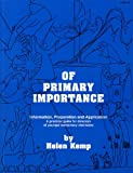 Of Primary Importance, Helen Kemp, 1929187025
