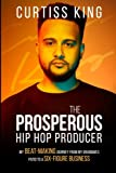The Prosperous Hip Hop Producer: My Beat-Making