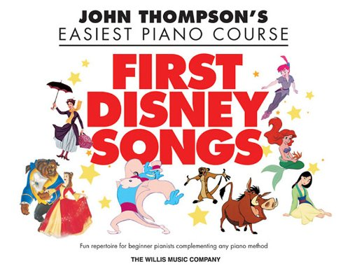First Disney Songs: Elementary Level (John Thompson's Easiest Piano Course)