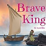 Brave King | Asami Rika