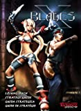 X-Blades Strategy Guide