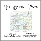 The Special Park, Leeanna R. Cartwright, 1451277490