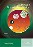 Dendrimers in Biomedical Applications, Klajnert, Barbara and Pricl, Sabrina, 1849736111