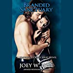 Branded Sanctuary | Joey W. Hill