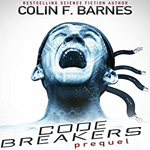 Code Breakers: Prequel Audiobook