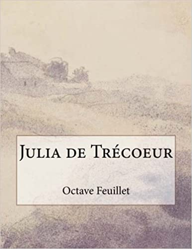 En ligne téléchargement Julia de Trécoeur pdf, epub ebook
