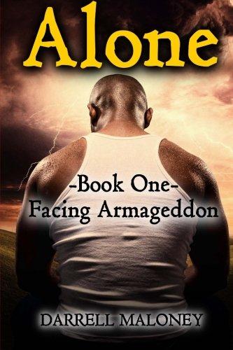 Alone: Book One: Facing Armageddon (Volume 1) (Prepper Central compare prices)