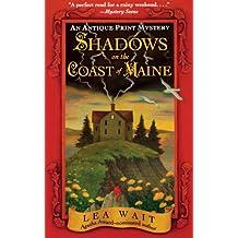Shadows on the Coast of Maine: An Antique Print Mystery (Antique Print Mystery S.)