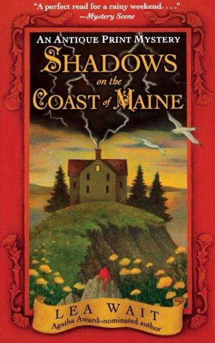 - Shadows on the Coast of Maine: An Antique Print Mystery