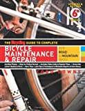The Bicycling Guide to Complete Bicycle Maintenance and Repair, Todd Downs, 160529487X