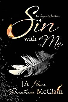 Sin With Me (Original Sin Book 1) by [Huss, JA, McClain, Johnathan]
