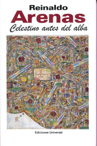 Celestino Antes Del Alba (Coleccion Caniqui) (Spanish Edition)