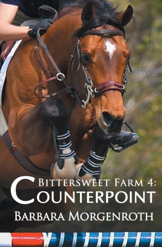 Bittersweet Farm 4: Counterpoint (Volume 4)