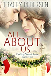 All About Us: Finding Sweet Love (Finding Sweet Love Series Book 5)
