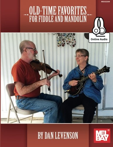 Old-Time Favorites for Fiddle and - Old Time Country Mandolin