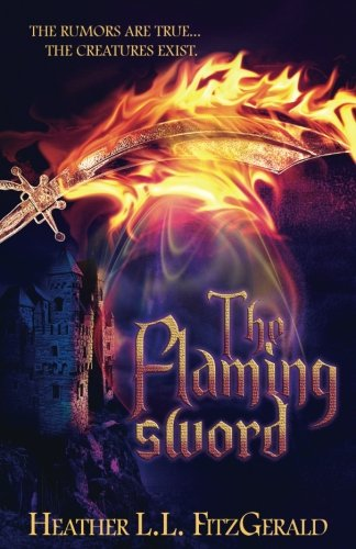 The Flaming Sword (The Tethered World Chronicles) (Volume 2)