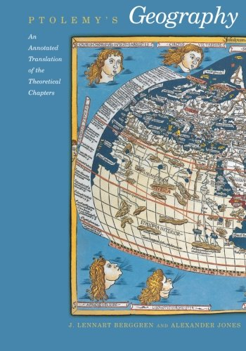 Ptolemys geography an annotated translation of the theoretical ptolemys geography an annotated translation of the theoretical chapters ptolemy j berggren alexander jones 9780691092591 amazon books gumiabroncs Image collections
