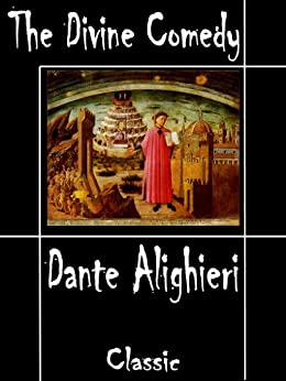 the unique view on faith in the divine comedy a poem by dante alighieri In the inferno, it is well known, dante singled out corrupt leaders and political  enemies, but the poem as a whole was actually inspired by.