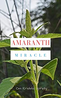 Amaranth Miracle by [Uprety, Om Krishna]