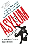 The Asylum: The Renegades Who Hijacke...