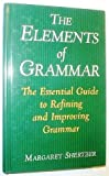 img - for The elements of grammar: The essential guide to refining and improving grammar by Margaret D Shertzer (2001-12-23) book / textbook / text book