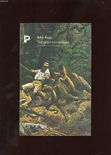 Voyageurs excentriques, Keay, John