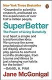 SuperBetter: The Power of Living Gamefully