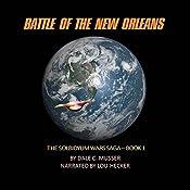 Battle of the New Orleans: Solbidyum Wars Saga, Book 1 | Dale Musser
