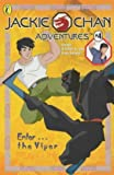 img - for Enter... the Viper (Jackie Chan Adventures) by Carrol Jacqueline (2002-09-05) Paperback book / textbook / text book