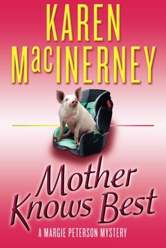Mother Knows Best (A Margie Peterson Mystery)