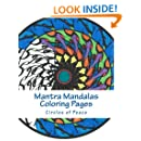 Mantra Mandalas Coloring Pages Vol. 4: Circles of Peace (Volume 4)