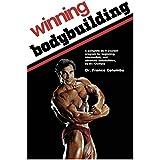 Gewinnen Bodybuilding: A complete do-it-yourself program for beginning, intermediate, and advanced bodybuilders by Mr. Olympia