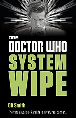 Doctor Who: System Wipe (Doctor Who: Eleventh Doctor Adventures) (Doctor Who The Vault Book)