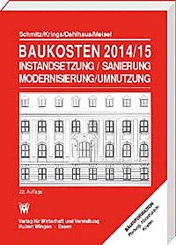 Baukosten 2014/15 Instandsetzung-Sanierung-Modernisierung-Umnutzung: Band 1: Altbau Gebundenes Buch – 16. Januar 2015 Ulrich J. Dahlhaus Edgar Krings Heinz Schmitz Wingen