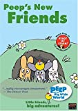 Peep and the Big Wide World: Peep's New Friends [Import]