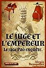 Le juge Pao enquête, tome 3 : Le juge et l'Empereur par Anonyme Chine 17e siècle