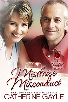 Mistletoe Misconduct (Portland Storm Book 12) by [Gayle, Catherine]