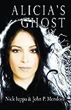 Alicia's Ghost (A Carlos Mann Novel)