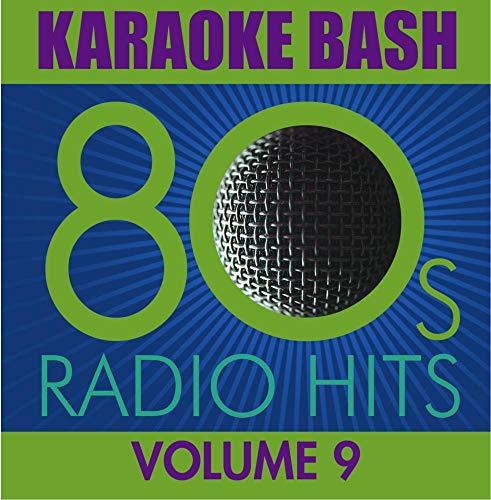 Karaoke Bash: 80s Radio Hits Vol.9