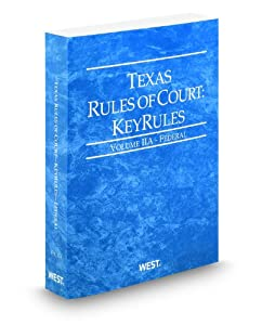 Paperback Texas Rules of Court - Federal KeyRules, 2012 ed. (Vol. IIA, Texas Court Rules) Book