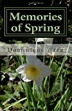 Memories of Spring, Dominique Wren, 1494286688