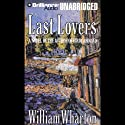 Last Lovers Audiobook by William Wharton