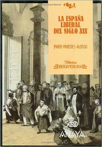 España en el siglo XIX: Amazon.es: Paredes Alonso, Javier: Libros
