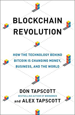 Blockchain Revolution: How the Technology Behind Bitcoin Is Changing Money, Business, and the World - 10127067 , 1101980133 , 285_1101980133 , 649985 , Blockchain-Revolution-How-the-Technology-Behind-Bitcoin-Is-Changing-Money-Business-and-the-World-285_1101980133 , fado.vn , Blockchain Revolution: How the Technology Behind Bitcoin Is Changing Money, Busin