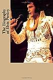 The Biography of Elvis Presley