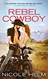 Rebel Cowboy (Big Sky Cowboys Book 1)