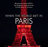 img - for When the World Met in Paris book / textbook / text book