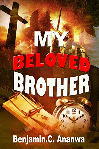 My Beloved Brother: Christian suspense best sellers book (comic,family life, and thriller romance), and inspiring stories of love in English (New York Bestseller List 2015)